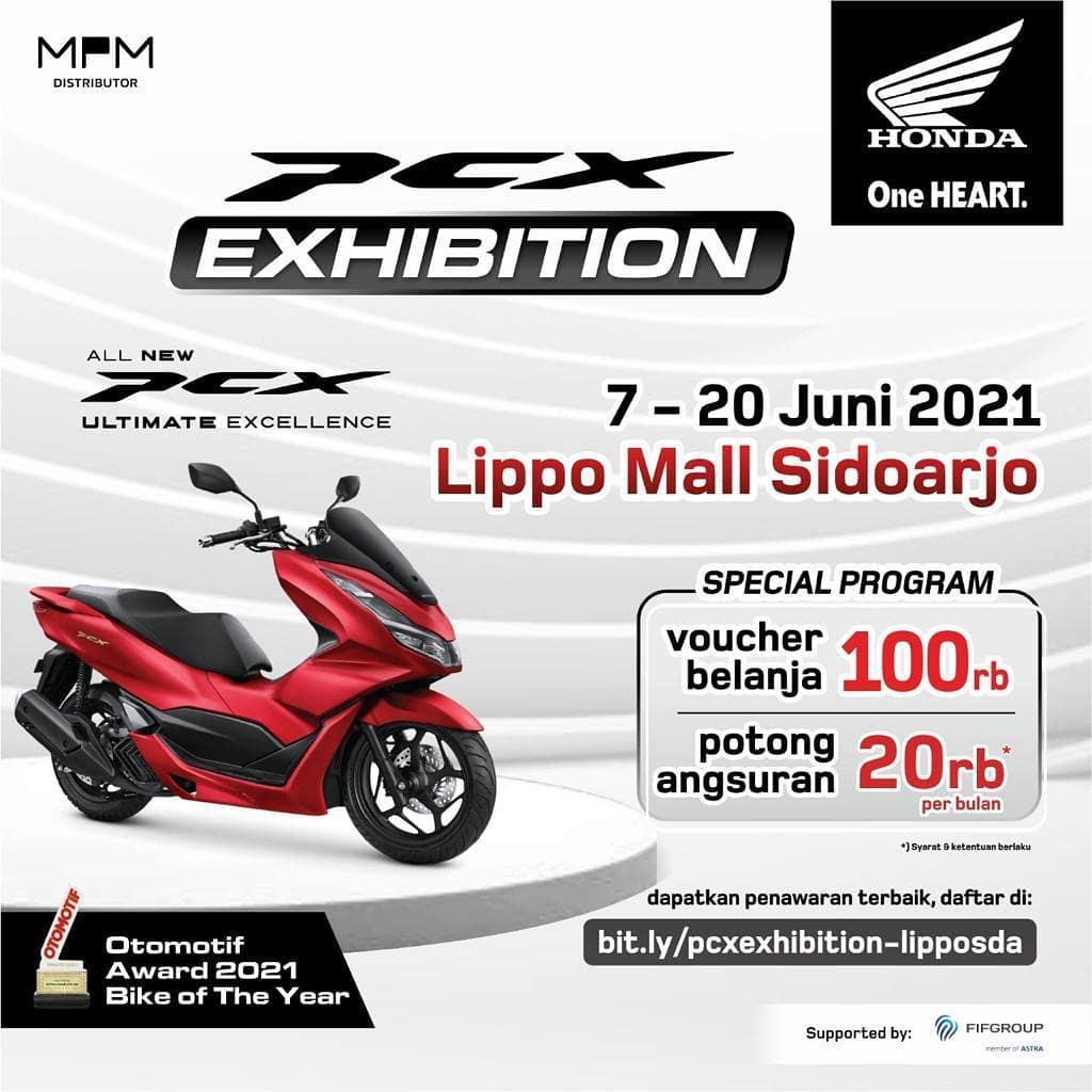 Datang & kunjungi pameran PCX  di Lippo mall sidoarjo 7 – 20 Juni 2021. . Dapatkan Special prog…