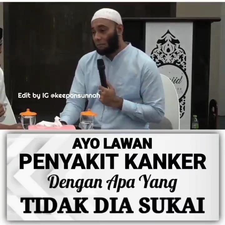 Info sehat, AYO LAWAN PENYAKIT KANKER DENGAN APA  YANG TIDAK DIA SUKAI. ㅤㅤㅤㅤㅤ repost @keep.on.sunnah …
