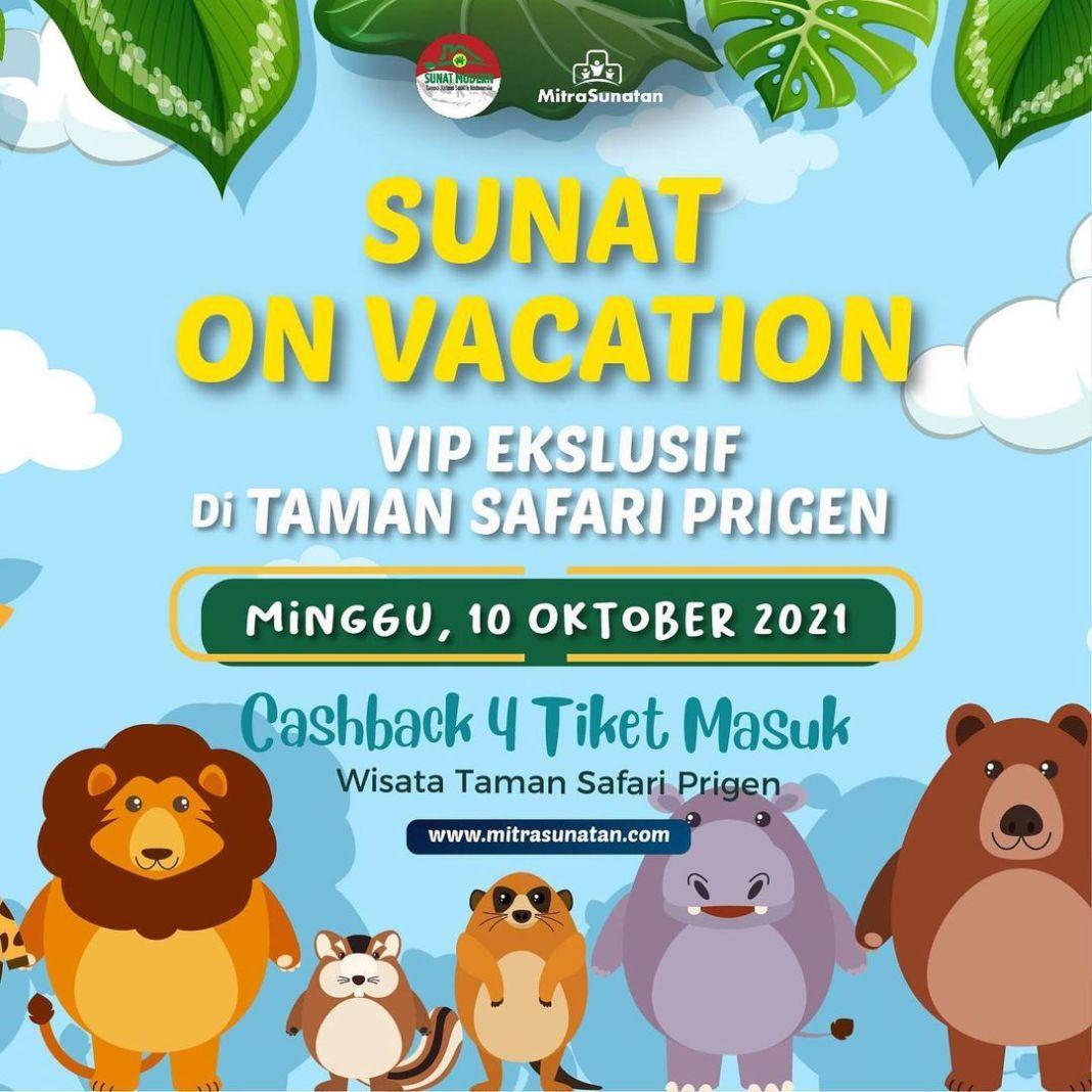 Sunat on Vacation di Taman Safari bersama Mitra Sunatan..  Minggu 10 oktober 2021. Habis sunat …