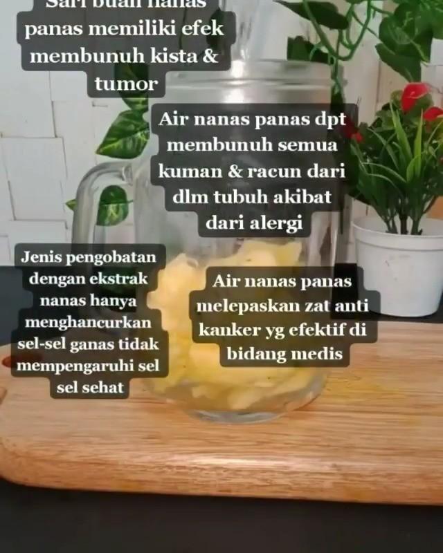 Info sehat, Air Nanas Panas melepaskan zat anti kanker, yang merupakan kemajuan terbaru dalam pengobatan ka…