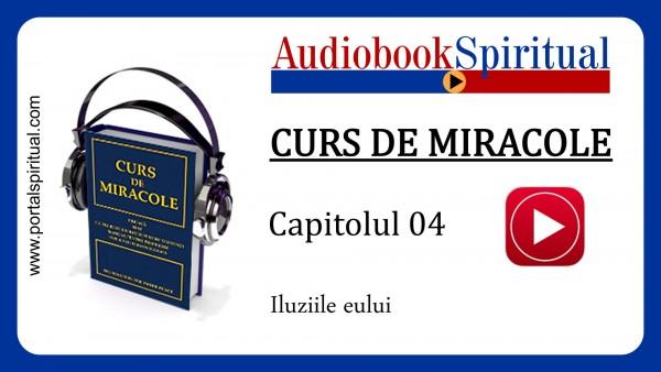 curs de miracole - cap04 - iluziile eului