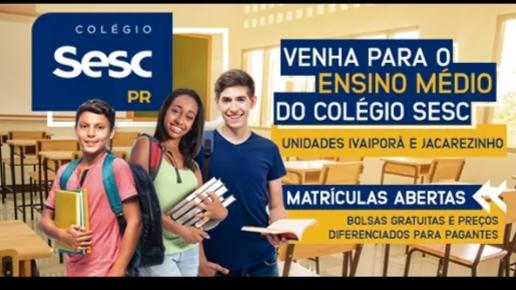 Últimos dias de inscrições  para vagas gratuitas para o 3°ano do Ensino Médio no Sesc Jacarezinho -PR.