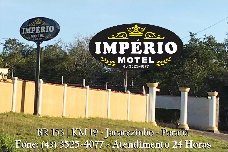 """Em Jacarezinho Império Motel """"Sob Nova Direção"""""""