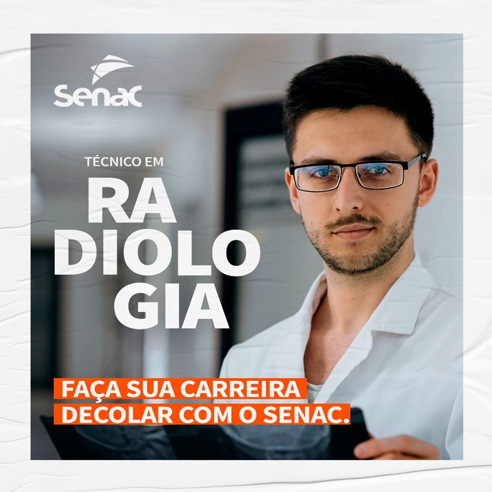 Curso Técnico em Radiologia do Senac Jacarezinho está com inscrições abertas