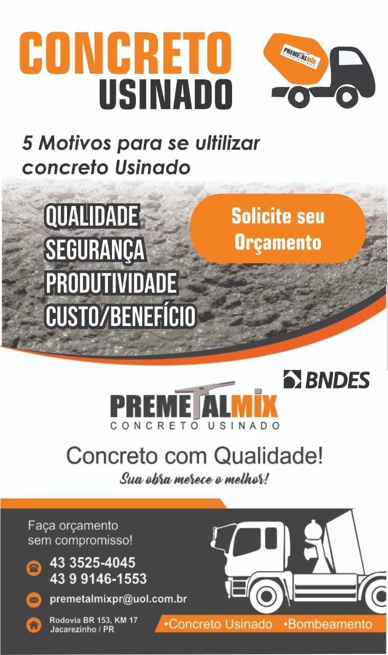 Jacarezinho e Região: PREMETALMIX a sua melhor opção em concreto usinado para sua obra!
