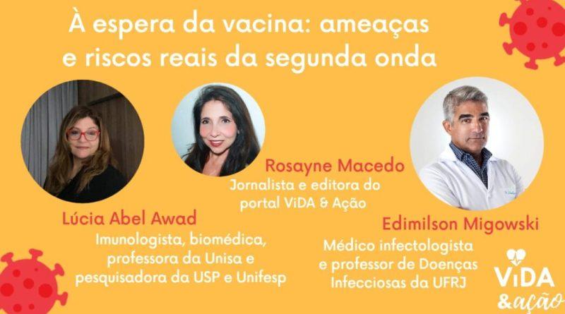 À espera da vacina: estamos preparados para encarar a 'segunda onda' da Covid 19?   ViDA & Ação
