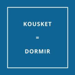 Traduction bretonne Kousket = Dormir