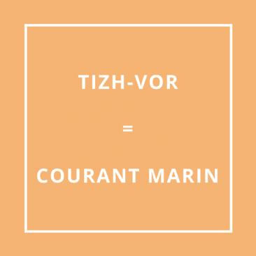 Traduction bretonne Tizh-Vor = Courant marin