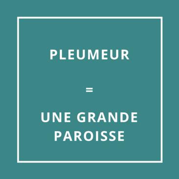 Pleumeur = Une grande paroisse
