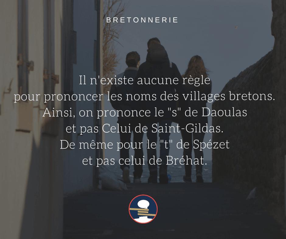 Bretonnerie : La prononciation des villages bretons