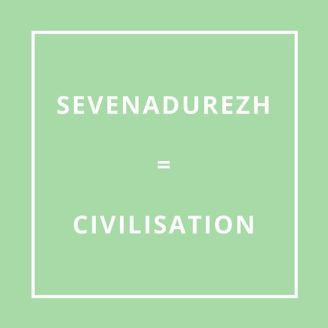 Traduction bretonne : SEVENADUREZH = CIVILISATION