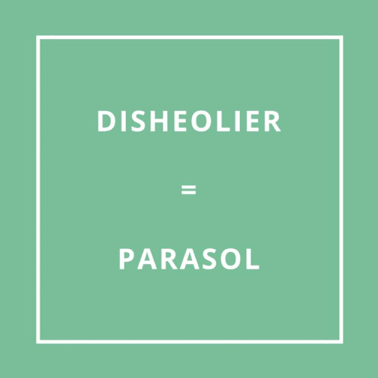 Traduction bretonne : DISHEOLIER = PARASOL