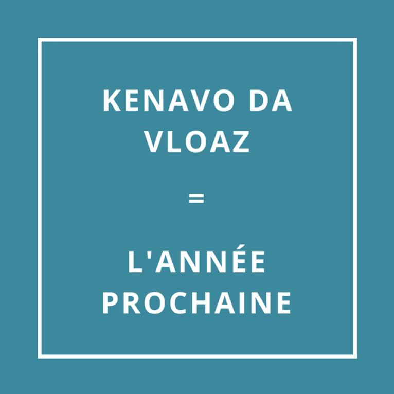 """""""Au revoir et à l'année prochaine"""" en breton"""