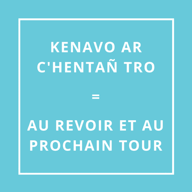"""""""Au revoir et au prochain tour"""" en breton"""
