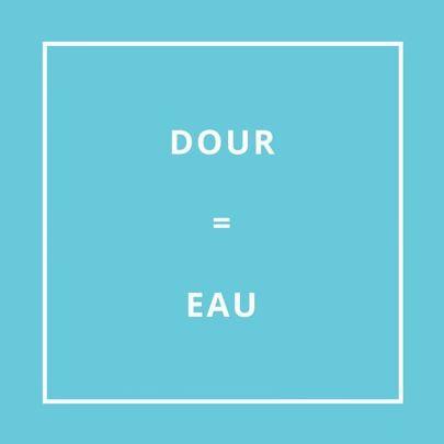DOUR = EAU