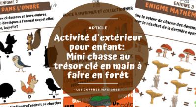 Activité d'extérieur pour enfant: une mini chasse au trésor clé en main à faire en forêt.