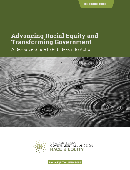 "Cover of ""Advancing Racial Equity and Transforming Goverment"""