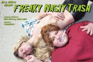 Jim & Melissa Present: Freaky Nasty Trash
