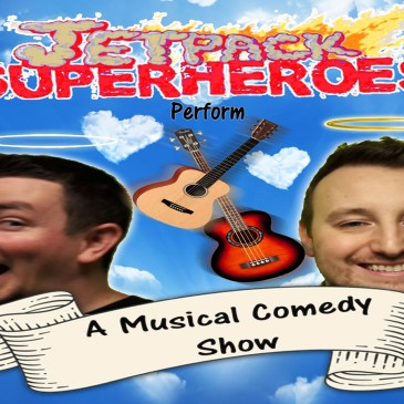 REVIEWS: Jetpack Superheroes Perform A Musical Comedy Show