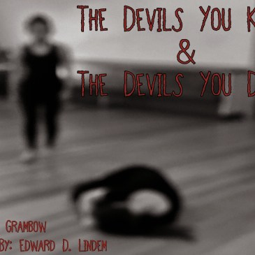 REVIEWS: The Devils You Know and The Devils You Don't