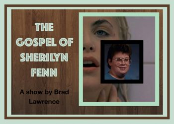 The Gospel of Sherilyn Fenn