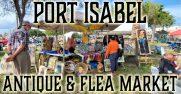 Port Isabel Antique & Flea Market