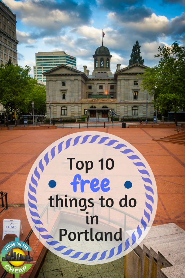 Top 10 free things to do in Portland