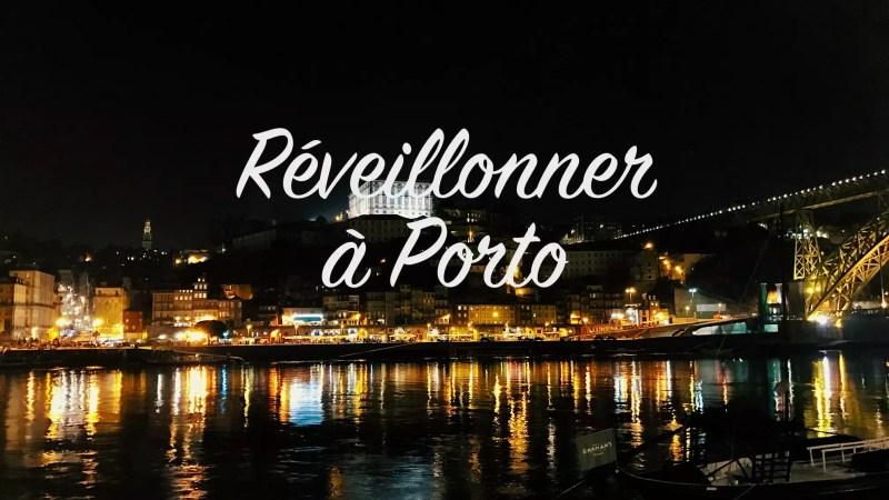 Réveillonner à Porto
