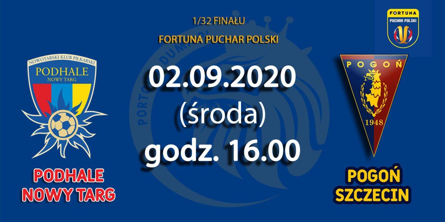 Fortuna Puchar Polski: Dziś długo wyczekiwany mecz z Podhalem.