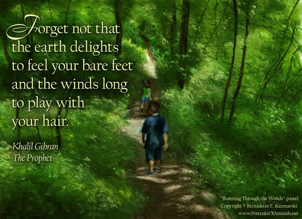 Photo Quote: Running Through the Woods