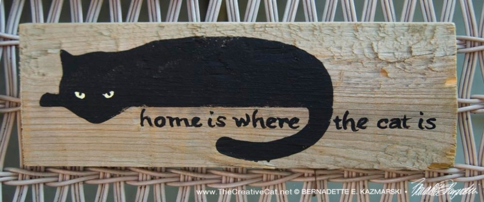 Home is where the cat is.