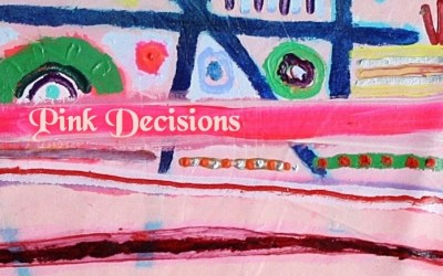 """""""Pink Decisions The Experiential Series"""" Part 2"""