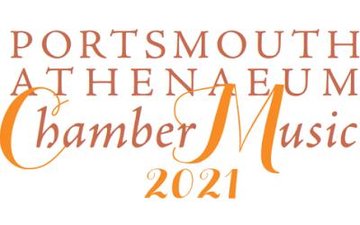 Portsmouth Athenaeum Chamber Music 2021