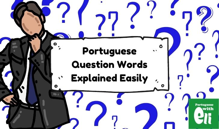 Portuguese Question Words