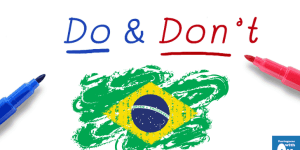 13 Cultural Do's and Don'ts in Brazil to Have a Happy Life