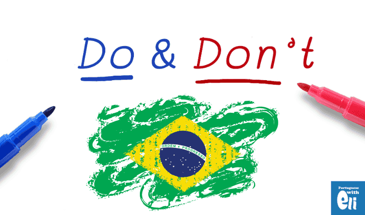 cultural dos and donts in Brazil