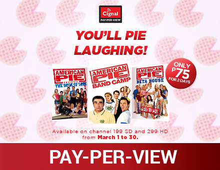 "CIGNAL NEWS:  Cignal PPV ""You'll Pie Laughing!"""