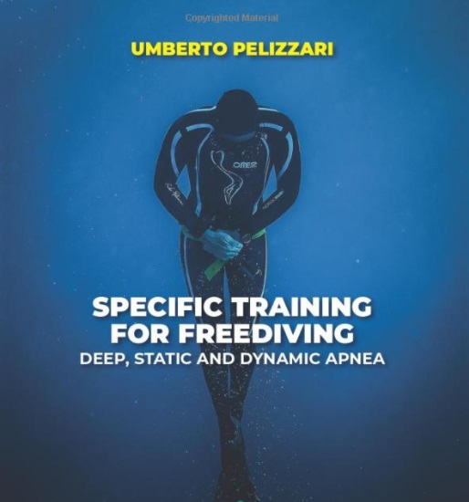 SPECIFIC TRAINING FOR FREEDIVING DEEP, STATIC AND DYNAMIC APNEA Broché