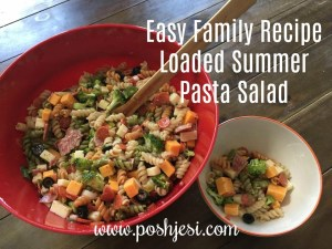 easy family recipe loaded summer pasta salad