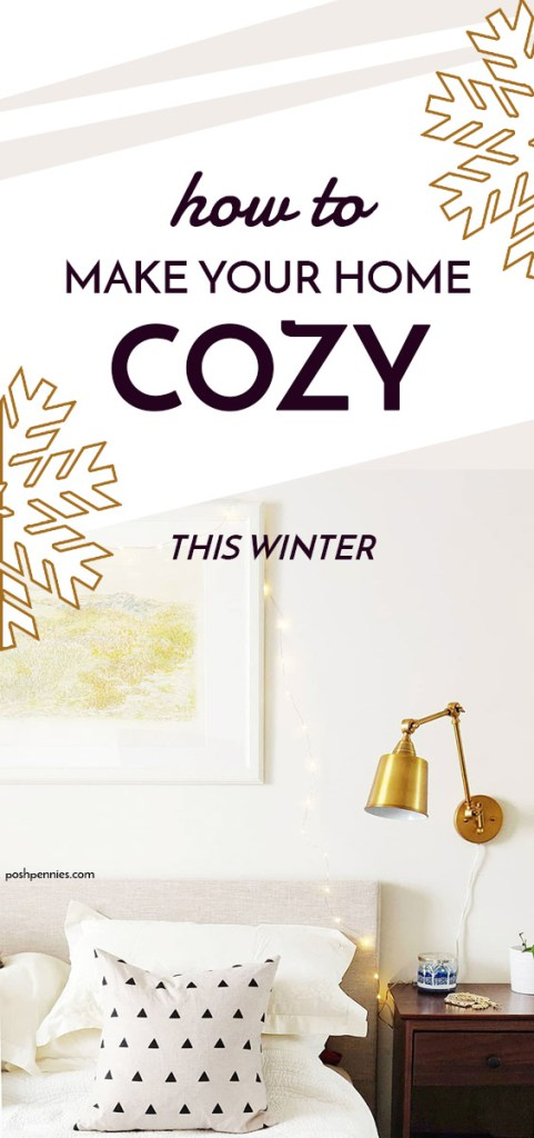 7 Secrets To Creating A Cozy Home Posh Pennies