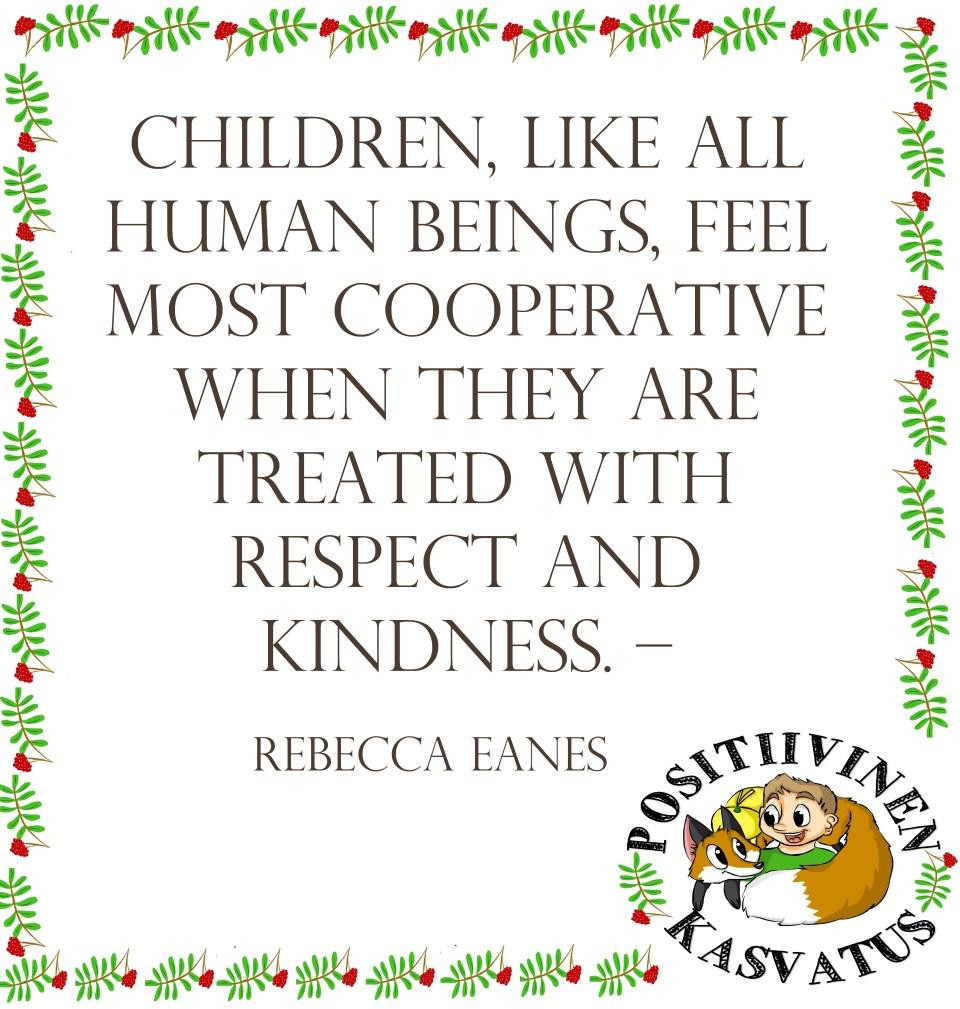 Positiivinen kasvatus - kindness