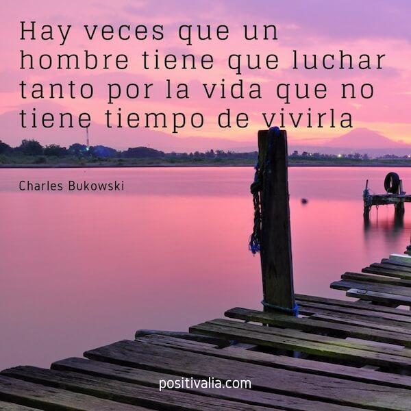 Charles Bukowski Sus 45 Frases Y Pensamientos Mas Impactantes
