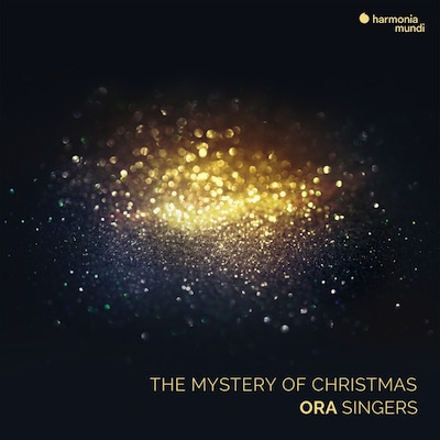 """Christmas Music (Part 4), ORA Singers: """"The Mystery of Christmas"""""""