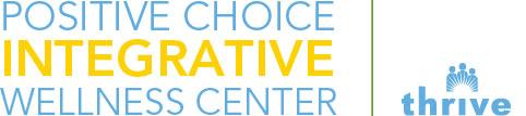 Positive Choice Integrative Wellness Center