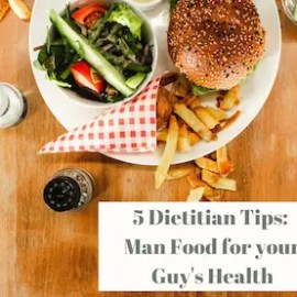 Man Food: 5 Tips to Help your Husband's Health