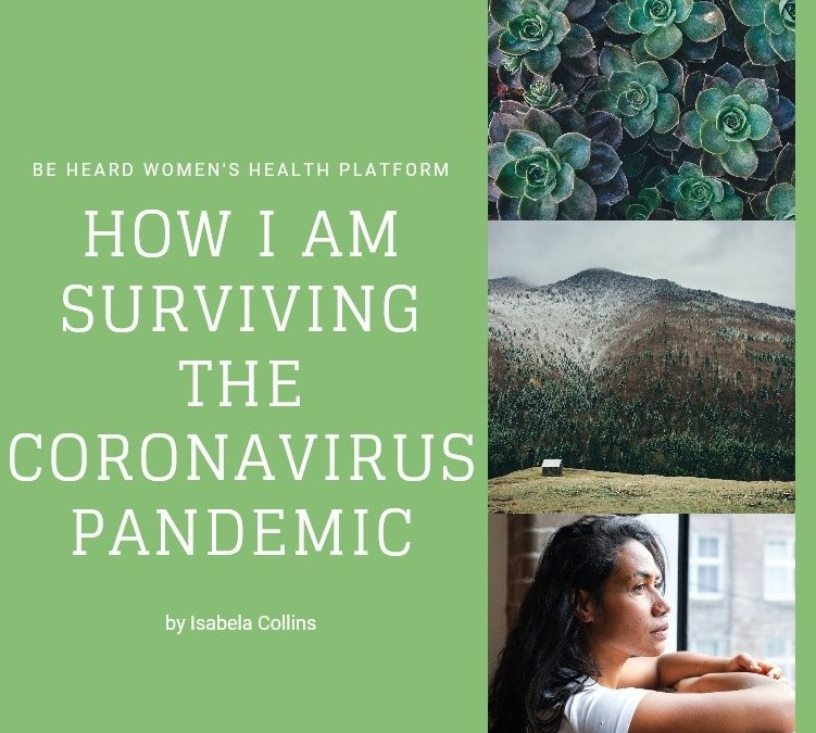 How I am surviving the coronavirus pandemic