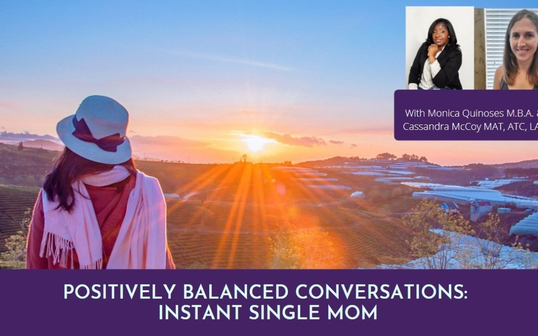 Positively Balanced Conversations: Instant Single Mom