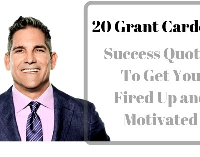 20 Grant Cardone Success Quotes to Get You Fired Up and Motivated