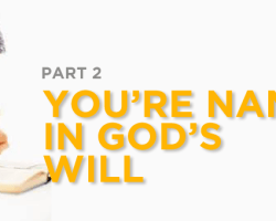 You're Named in God's Will (2)