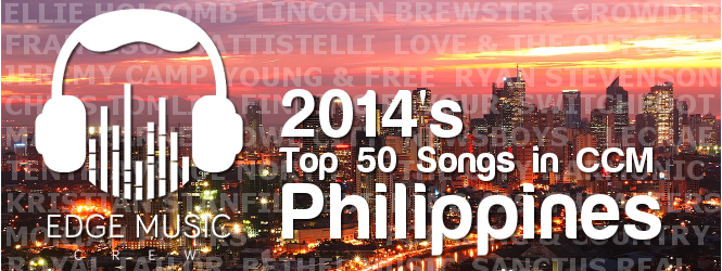 The Philippine's Top 50 Songs in Christian Music for 2014